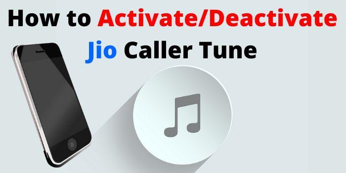Activate/Deactivate Jio Caller Tune www.ussdcode.in