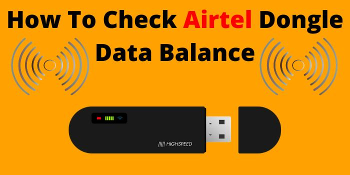 How To Check Airtel Dongle Data Balance
