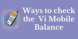Vi Balance Check Number www.ussdcode.in