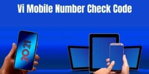 Vi Mobile Number Check Code