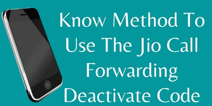 Jio Call Forwarding Deactivate Code www.ussdcode.in