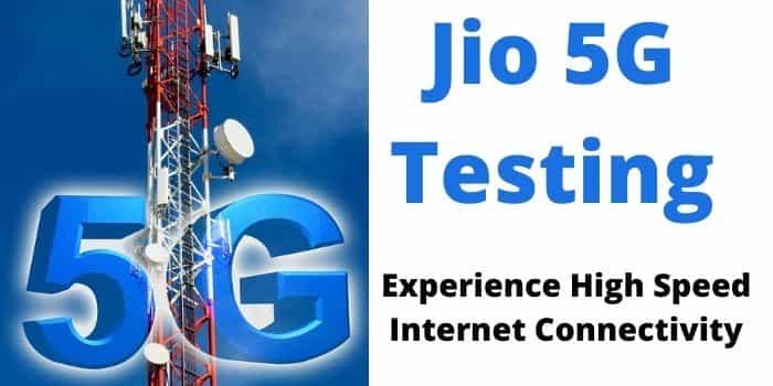 jio 5g testing