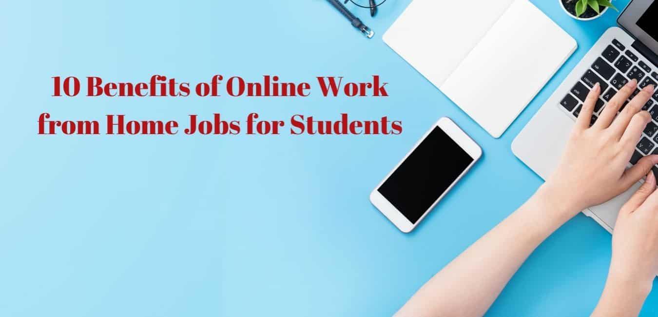 Benefits of online work