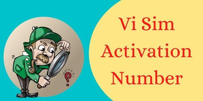 Vi Sim Activation Number