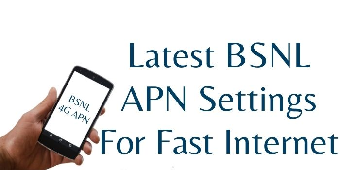 BSNL APN Settings To Increase Internet Speed