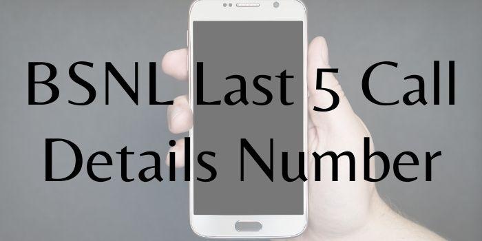 BSNL last 5 call details code