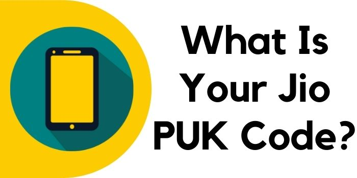 Jio PUK Code