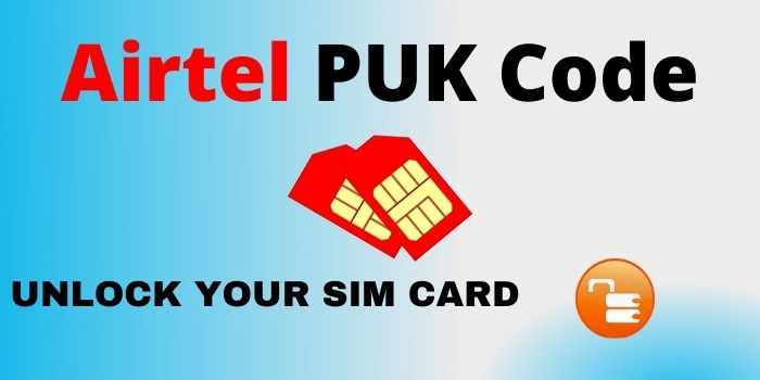 Airtel PUK Code Unlock 2021 Online