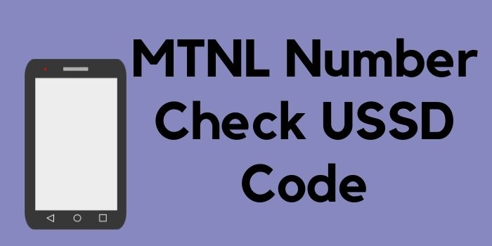 MTNL Number Check USSD Code