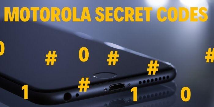 Motorola Secret Codes